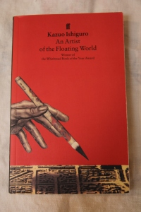 The Curing of a Bibliomaniac Part 9: An Artist of the Floating World (Kazuo Ishiguro, 1986)